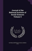 Journal of the National Institute of Social Sciences Volume 5
