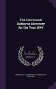 The Cincinnati Business Directory for the Year 1844