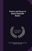 Poetry and Prose of Marie Radcliffe Butler