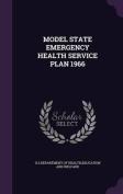 Model State Emergency Health Service Plan 1966