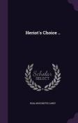 Heriot's Choice ..