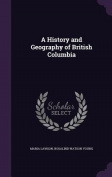 A History and Geography of British Columbia