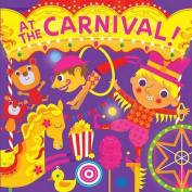At the Carnival! (Fluorescent Pop!) [Board book]