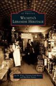 Wichita's Lebanese Heritage