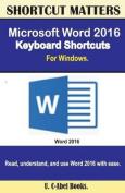 Microsoft Word 2016 Keyboard Shortcuts for Windows