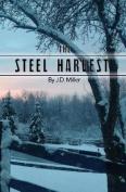The Steel Harvest