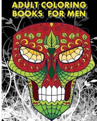 Adult Coloring Books for Men: Men's Tattoos Ideas with +100 Sugar Skulls Coloring Pages