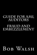 Guide for AML Auditors - Fraud and Embezzlement