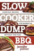 Slow Cooker Dump BBQ