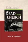 The Dead Living Church
