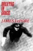 Breathe in Grace