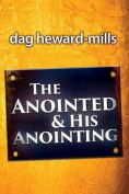 The Anointing and His Anointed