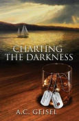 Charting the Darkness, a Novel