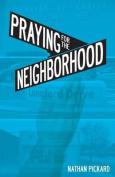 Praying for the Neighborhood