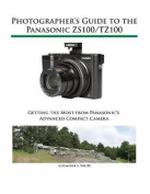 Photographer's Guide to the Panasonic Zs100 / Tz100