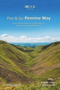 Plan & Go Pennine Way  : All You Need to Know to Complete Britain's First and Finest Long-Distance Trail