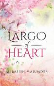 Largo of Heart