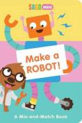 Make a Robot!