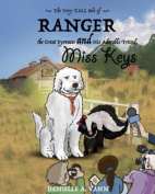 The Very Tall Tale of Ranger and Keys