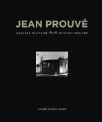 Jean Prouve Baraque Militaire 4x4 Military Shelter, 1939