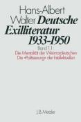 Deutsche Exilliteratur 1933-1950: Band 1 [GER]