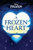 Disney Frozen A Frozen Heart