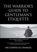 The Warrior's Guide to Gentleman's Etiquette