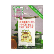 "In The Garden ""Gardeners Know All The Best Dirt"" Cross Stitch Kit No. 2071"