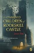 The Charmed Children Of Rookskill Castle,