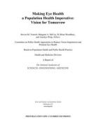 Making Eye Health a Population Health Imperative
