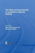 The Role of Governments in Legislative Agenda Setting