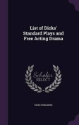 List of Dicks' Standard Plays and Free Acting Drama
