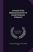 Journal of the National Institute of Social Sciences Volume 6