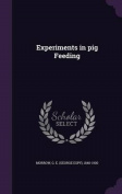 Experiments in Pig Feeding