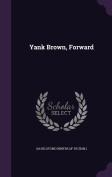 Yank Brown, Forward