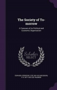 The Society of To-Morrow