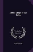 Heroic Songs of the Serbs