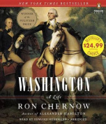 Washington: A Life [Audio]
