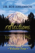 Reflections - A Devotional Journal - Volume Four