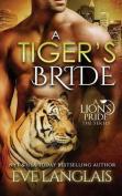 A Tiger's Bride (Lion's Pride)