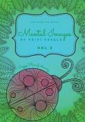 Mental Images Vol 2 Colouring Book