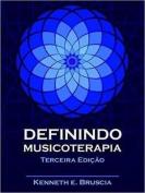 Definindo Musicoterapia [POR]