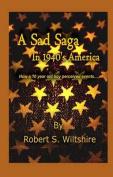 A Sad Saga in 1940's America