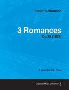 3 Romances - A Score for Solo Piano Op.28