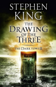 The Drawing of the Three (Dark Tower