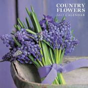 Country Flowers: Calendar 2017