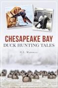 Chesapeake Bay Duck Hunting Tales