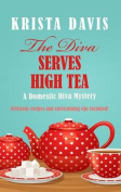 The Diva Serves High Tea  [Large Print]