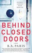 Behind Closed Doors [Large Print]