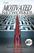 The Motivated Networker